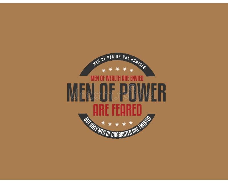 天才的人被敬佩,财富的人被嫉妒,力量的人恐惧 向量例证