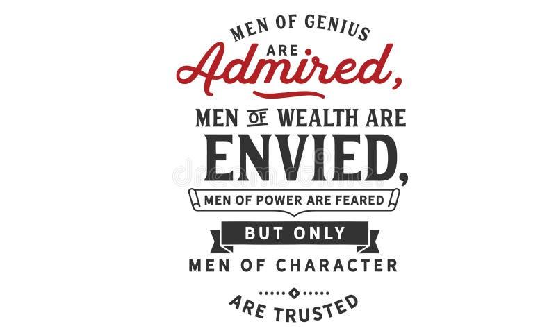 天才的人被敬佩,财富的人被嫉妒 皇族释放例证