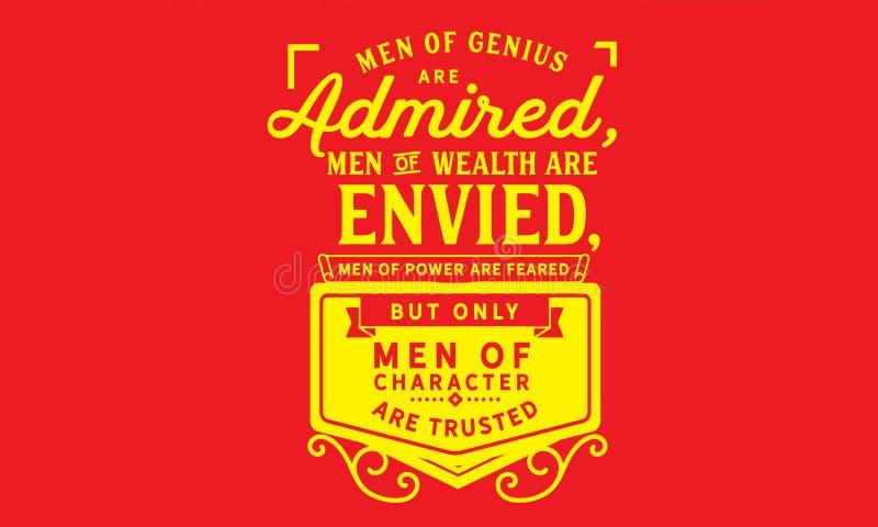 天才的人被敬佩,财富的人被嫉妒 库存例证