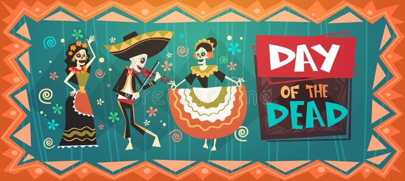 天死的传统墨西哥人万圣夜Dia De Los Muertos节日晚会 向量例证