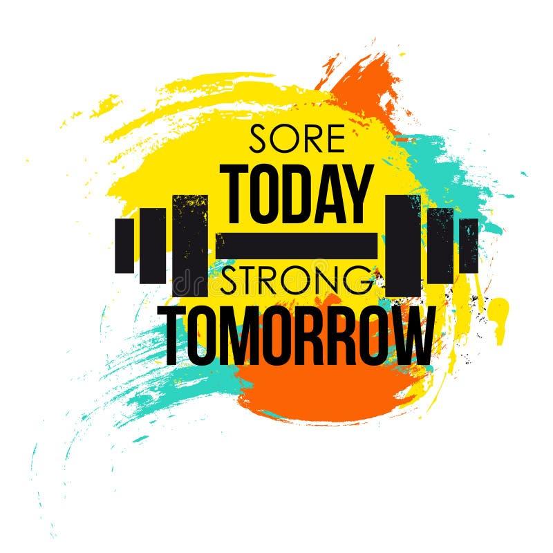 今天痛处强的明天印刷海报 设计T恤杉的,海报五颜六色的brushvector健身背景 向量例证