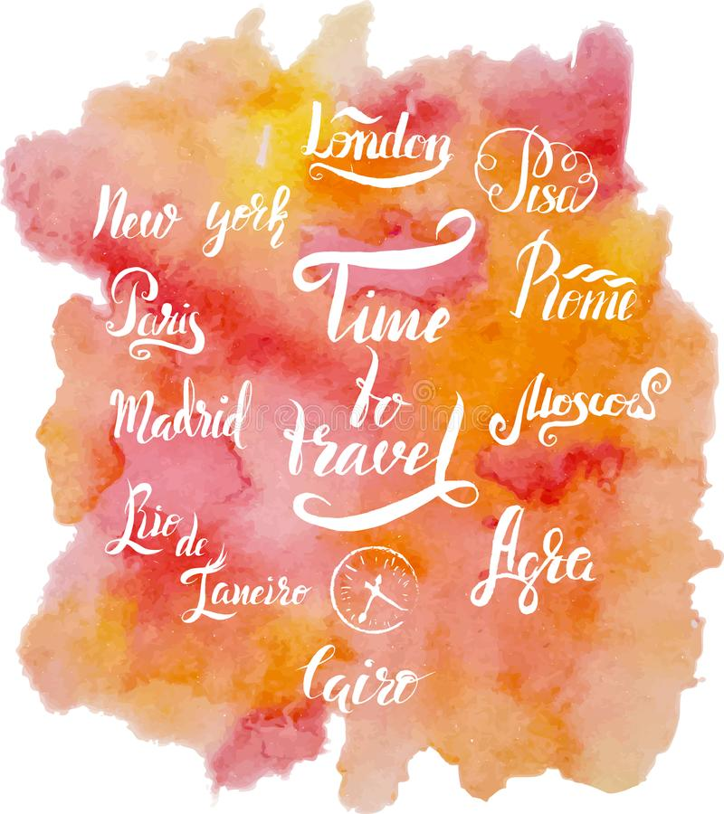套在阿格拉,开罗,里约热内卢,比萨,马德里,纽约,莫斯科,巴黎,罗马,伦敦上写字,在上写字在刷子笔时光t之前 向量例证