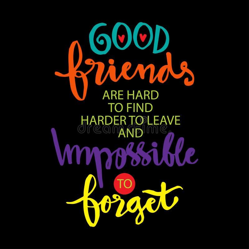 好友是难找到更难离开和不可能忘记 库存例证