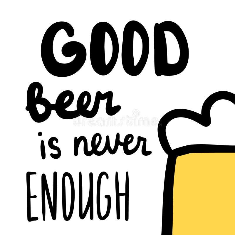 好啤酒是足够从未与例证的手拉的字法 向量例证