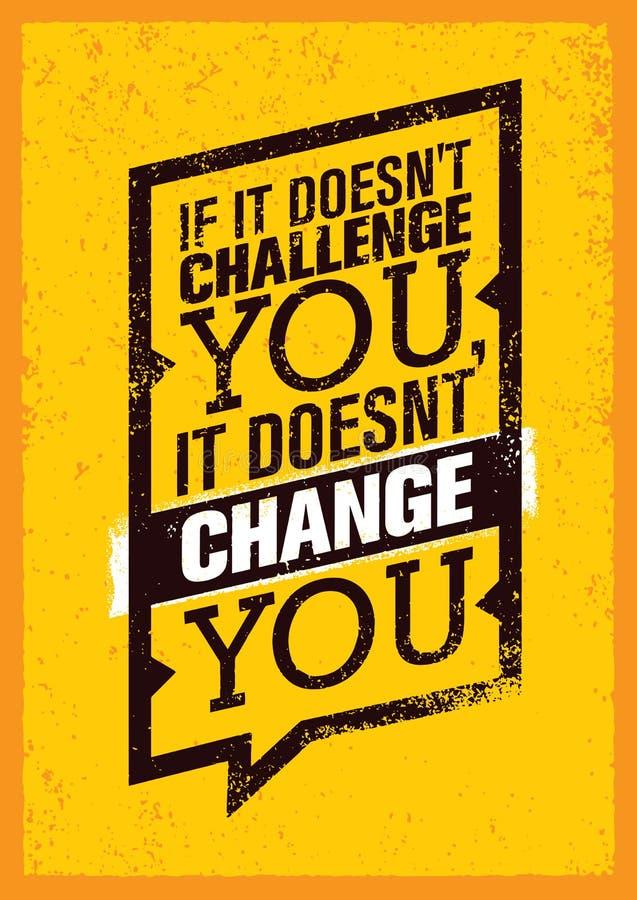 如果它不向您挑战,它不改变您 体育刺激行情海报 传染媒介印刷术横幅设计 向量例证