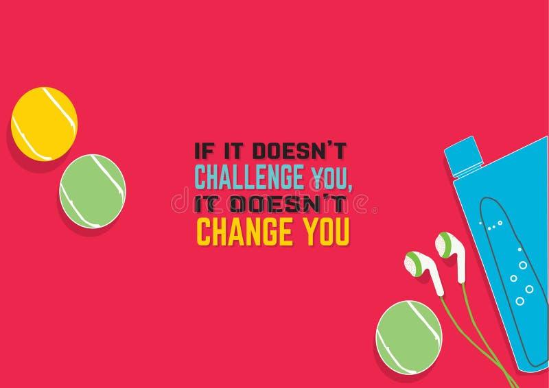 如果它不向您挑战,它不改变您 健身刺激行情 概念查出的体育运动白色 向量例证
