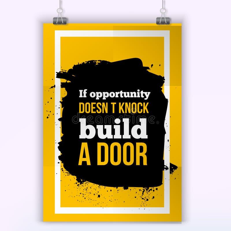 如果机会不敲,修造门 传染媒介简单设计 刺激,正面引文 墙壁的海报 A4 库存例证