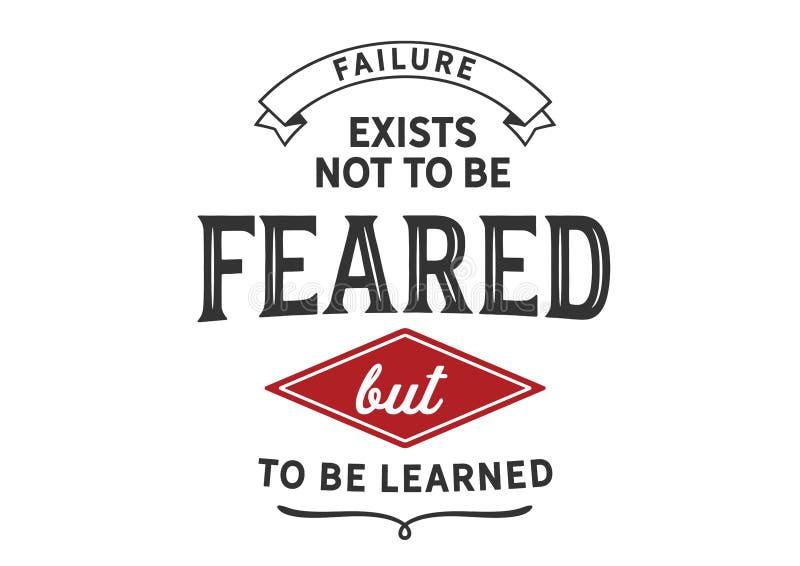 存在不恐惧,而是学会失败 库存例证
