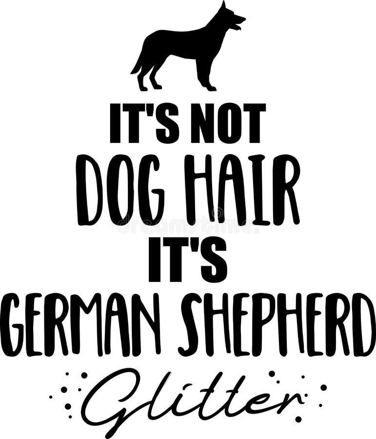 它\'s不是狗毛,它\'s德国牧羊犬闪烁 向量例证