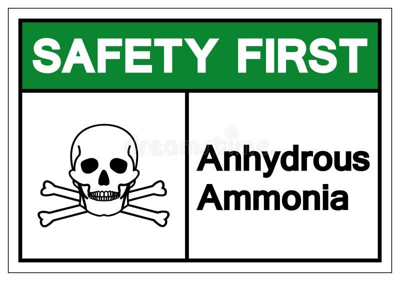 安全第一无水氨标志标志,传染媒介例证,在白色背景标签的孤立 EPS10 库存例证