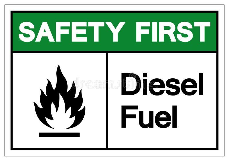 安全第一柴油标志标志,传染媒介例证,在白色背景标签的孤立 EPS10 库存例证