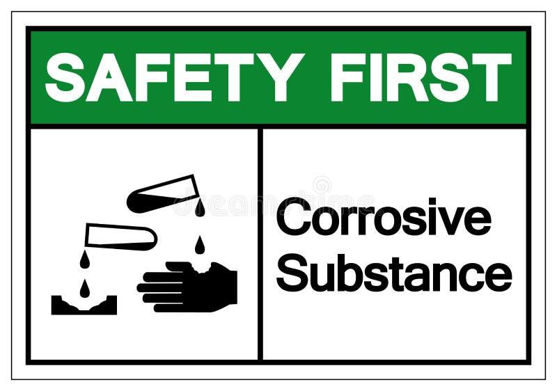 安全第一腐蚀物标志标志,传染媒介例证,在白色背景标签的孤立 EPS10 向量例证
