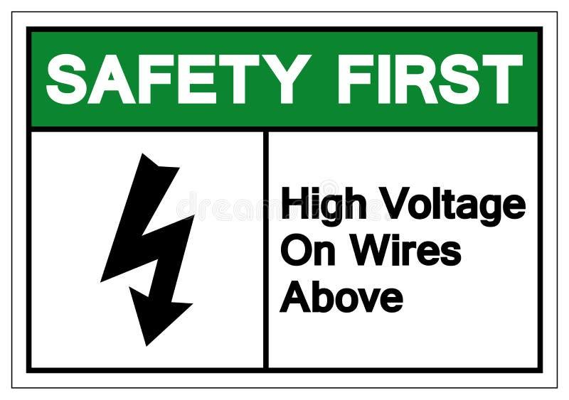 安全第一高压在标志标志,传染媒介例证,在白色背景标签的孤立上的导线 EPS10 库存例证