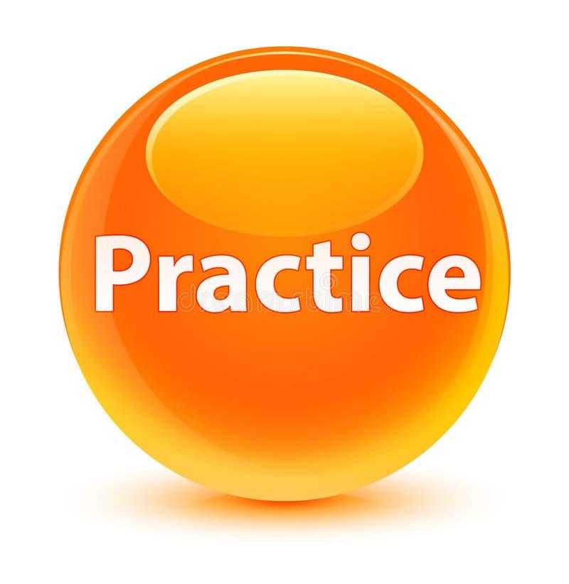 实践玻璃状橙色圆的按钮 向量例证
