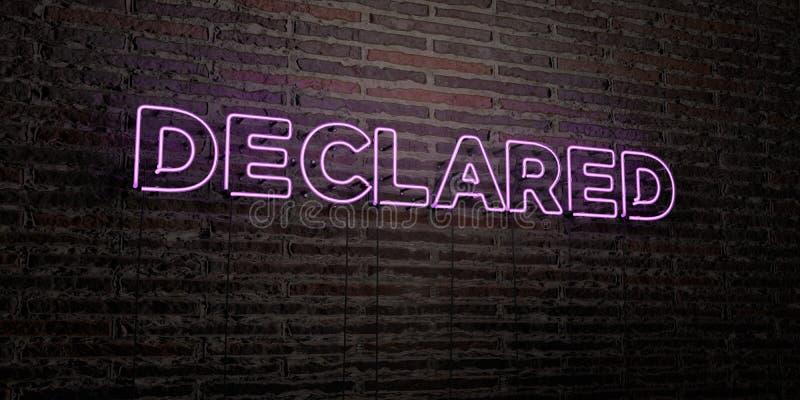 宣称的-在砖墙背景的现实霓虹灯广告- 3D回报了皇族自由储蓄图象 向量例证