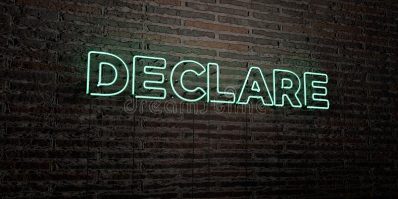 宣称-在砖墙背景的现实霓虹灯广告- 3D被回报的皇族自由储蓄图象 向量例证