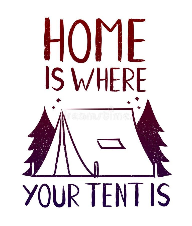 家是您的帐篷的地方-打印T恤杉的设计 库存例证