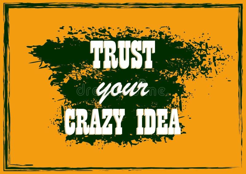 富启示性的刺激行情信任您疯狂的想法传染媒介海报 向量例证