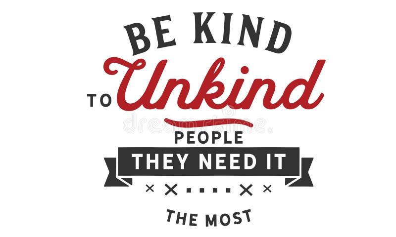 对不友好的人民是亲切的--他们最需要它 向量例证