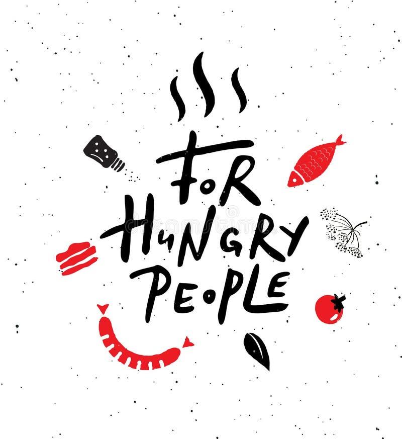 对于饥饿的人民 手与食物的例证的字法海报 咖啡馆的,餐馆,街道食物理想 库存例证