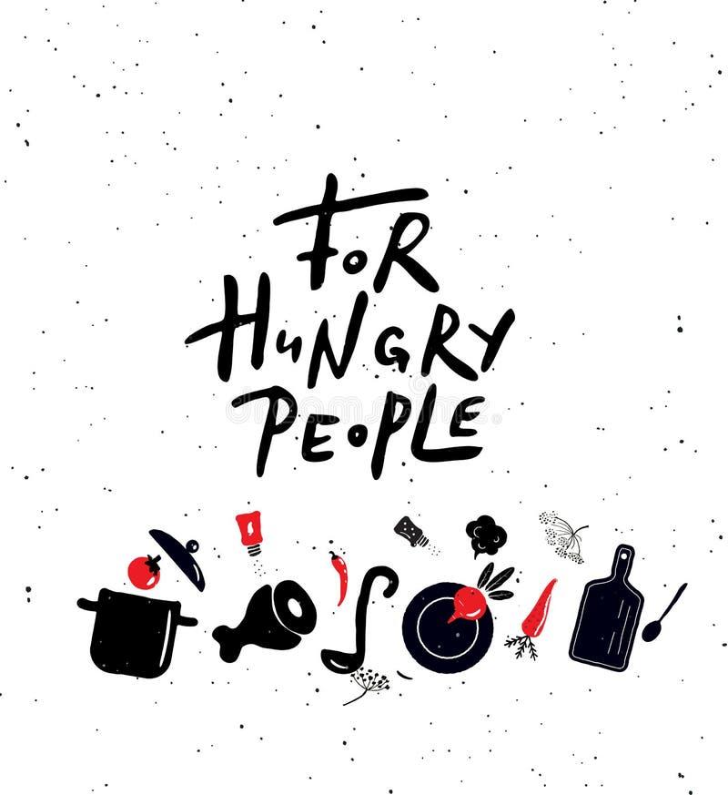 对于饥饿的人民 手与食物的例证的字法海报 向量例证