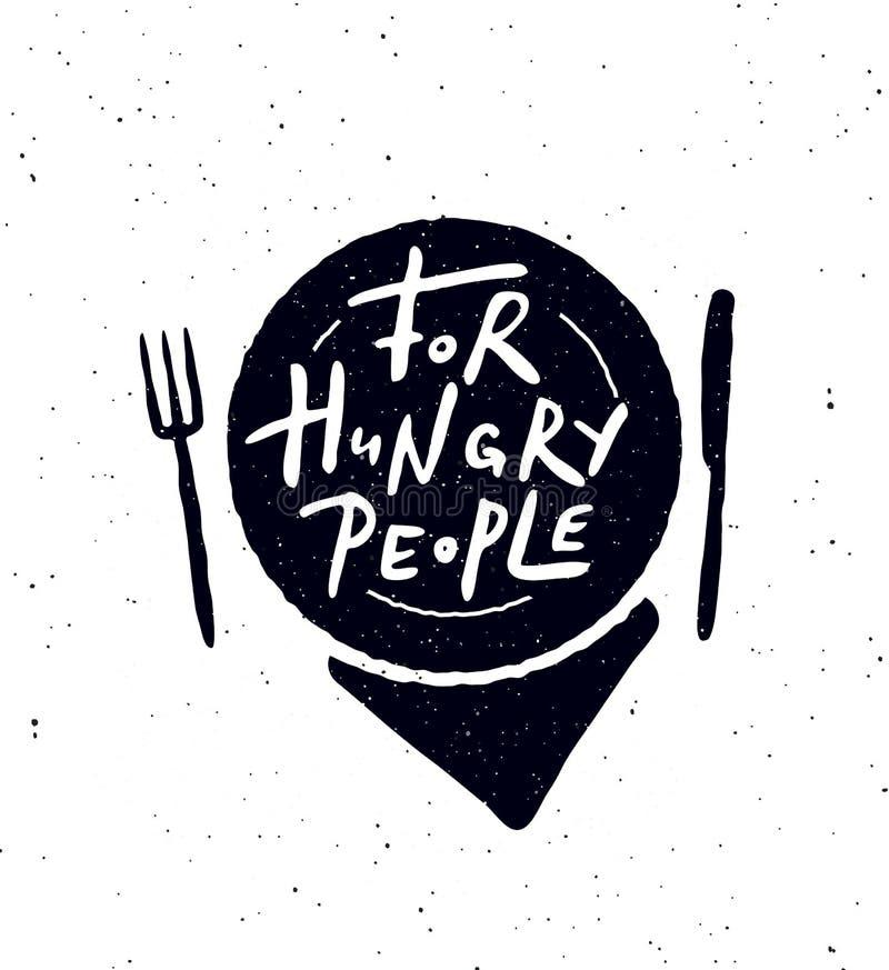 对于饥饿的人民 递与板材,叉子,刀子的例证的字法海报 皇族释放例证
