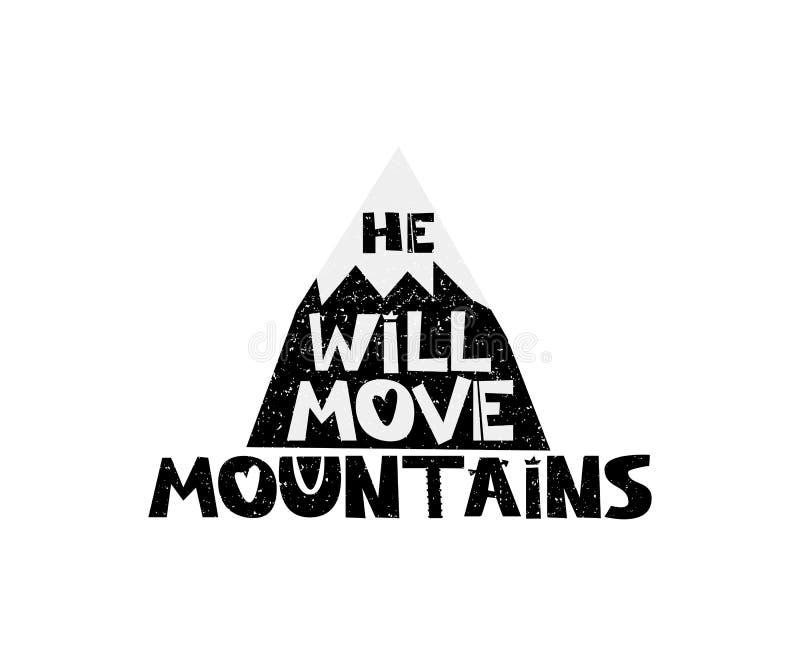 他将移动山 与激动人心的行情的手拉的样式印刷术海报 贺卡、印刷品艺术或者家 库存例证