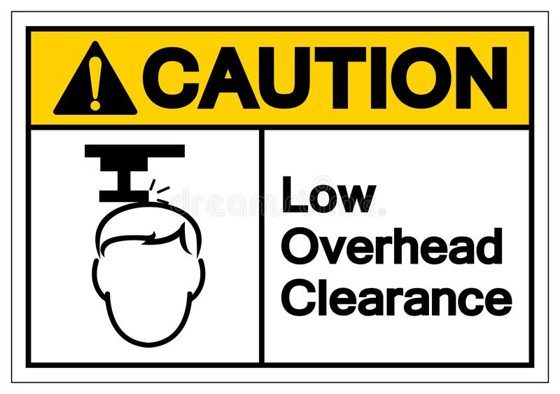 小心低顶上的清除标志标志,传染媒介例证,在白色背景标签的孤立 EPS10 向量例证