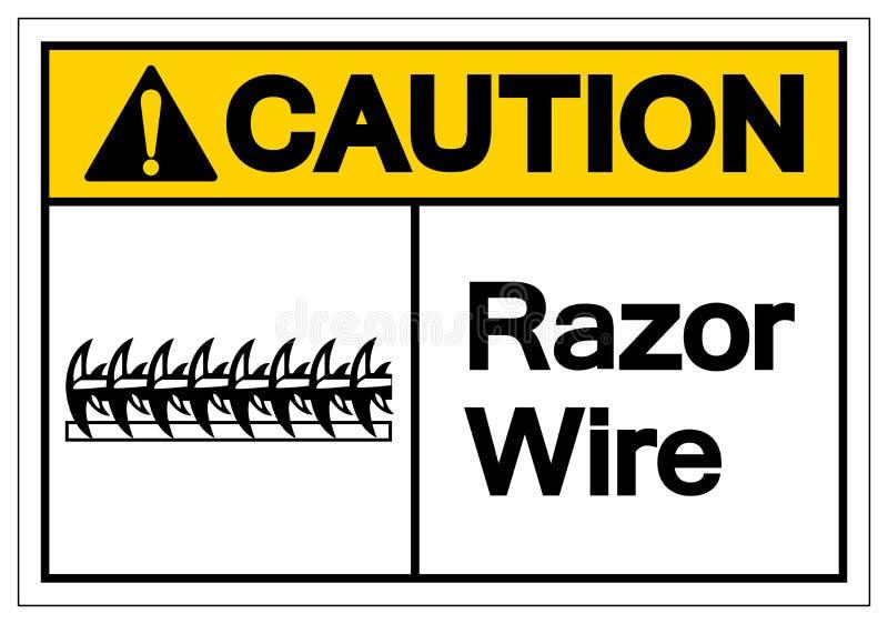 小心剃刀导线标志标志,传染媒介例证,隔绝在白色背景标签 EPS10 向量例证
