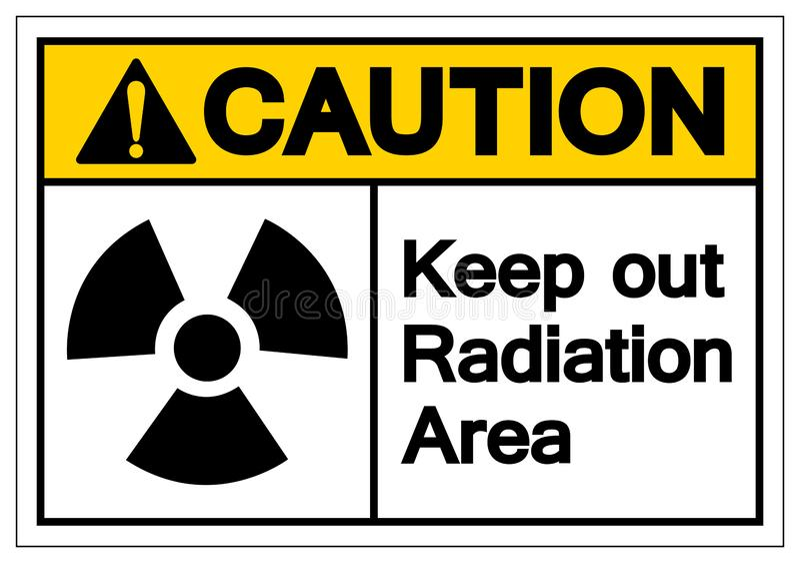 小心把辐射地区标志标志,传染媒介例证,在白色背景标签的孤立关在外面 EPS10 向量例证