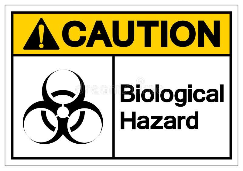 小心生物危险标志标志,传染媒介例证,在白色背景标签的孤立 EPS10 皇族释放例证
