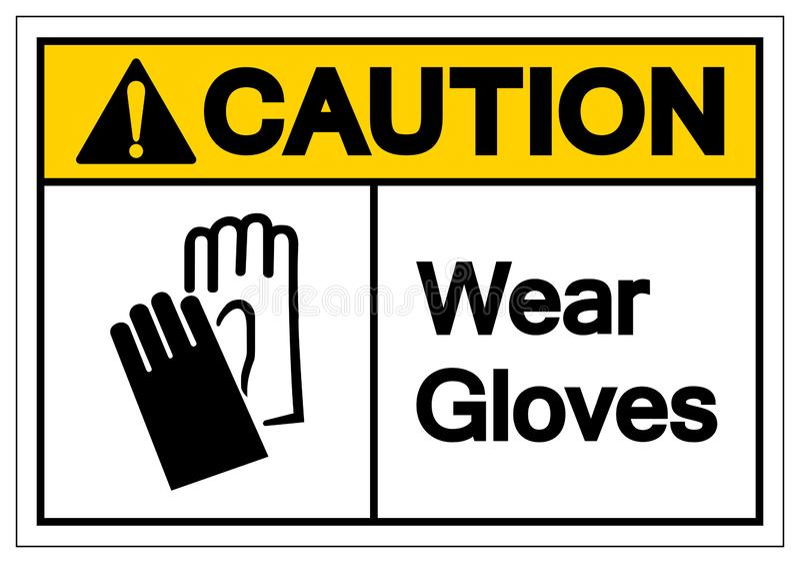 小心穿戴手套标志标志,传染媒介例证,在白色背景标签的孤立 EPS10 向量例证