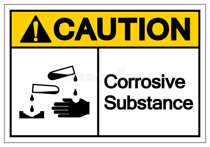 小心腐蚀物标志标志,传染媒介例证,在白色背景标签的孤立 EPS10 库存例证