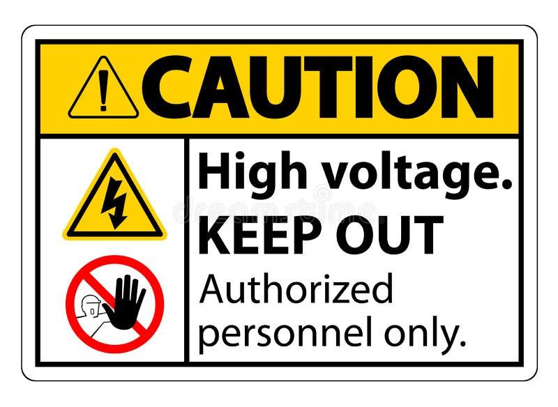 小心高压把在白色背景,传染媒介例证EPS的标志孤立关在外面 10 库存例证