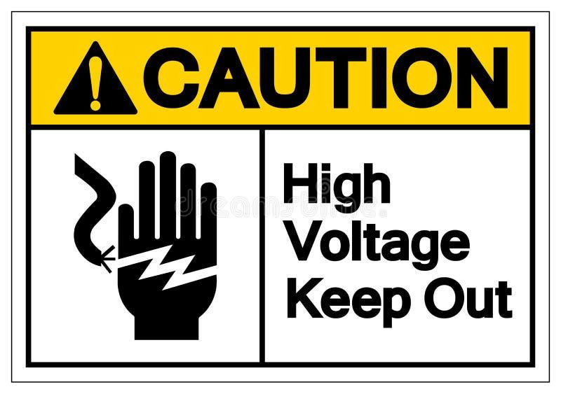 小心高压把标志标志,传染媒介例证,在白色背景标签的孤立关在外面 EPS10 皇族释放例证