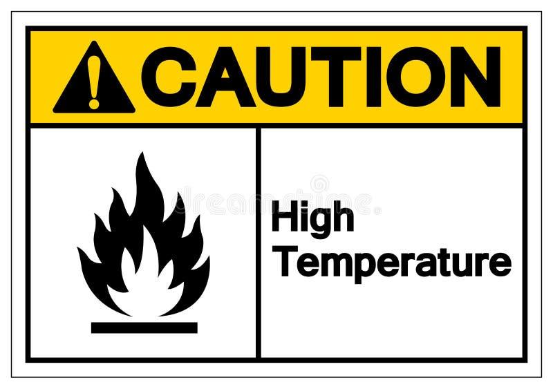 小心高温标志标志,传染媒介例证,在白色背景标签的孤立 EPS10 向量例证