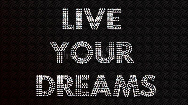 居住您的梦想 库存例证