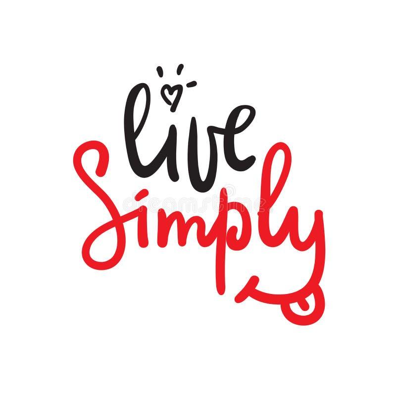 居住-简单的诱导行情 手拉的美好的字法 为激动人心的海报, T恤杉,袋子打印 库存例证