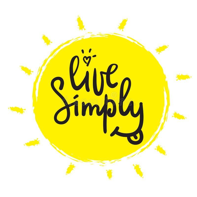 居住-简单的诱导行情 手拉的美好的字法 激动人心的海报的, T恤杉印刷品 皇族释放例证
