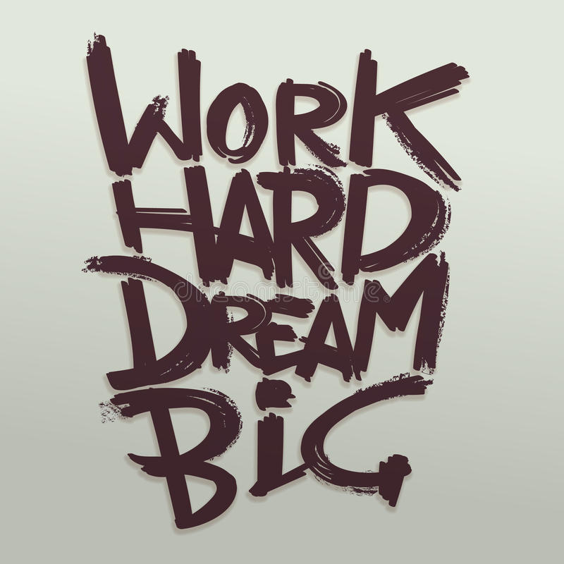 工作坚硬梦想大减速火箭的海报的词组传染媒介手写的印刷术概念 向量例证