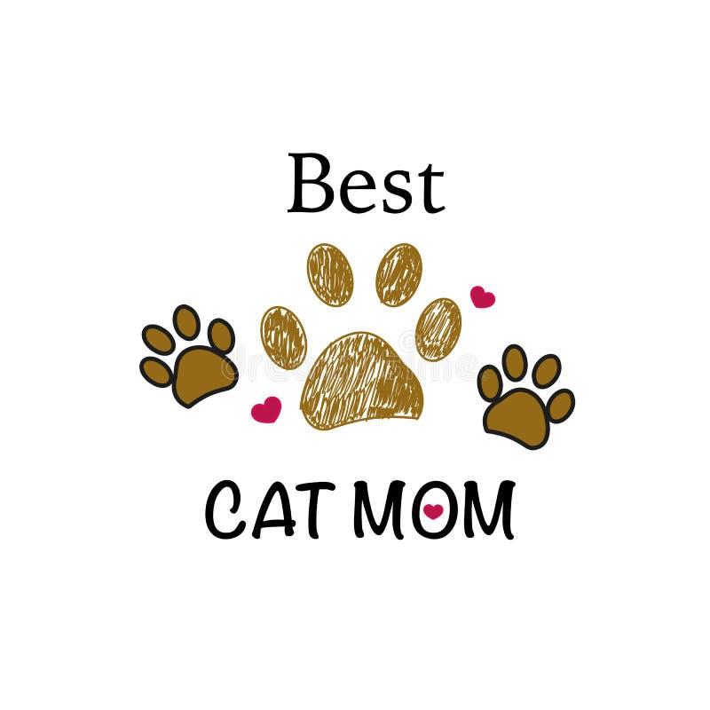 布朗与心脏的爪子印刷品 世界` s最巨大的猫妈妈文本 愉快的母亲` s日背景 皇族释放例证