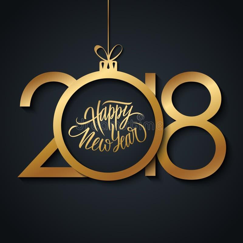 2018年新年快乐庆祝与手写的假日问候和金黄圣诞节球的卡片 手拉的字法 皇族释放例证