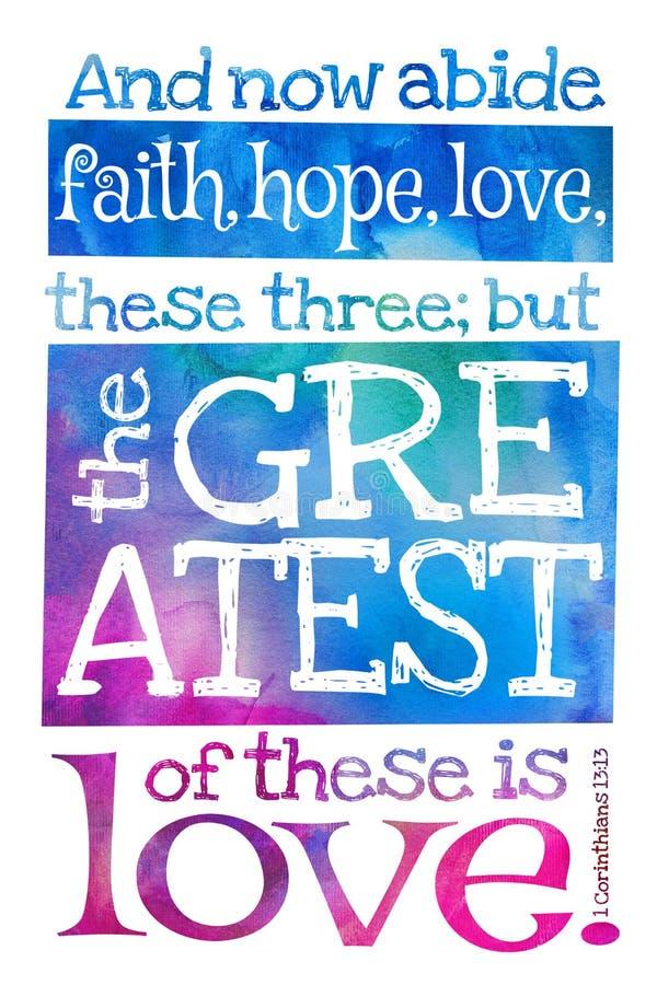 并且现在遵守信念,希望,爱,这三;但是最伟大这些是爱 1科林斯13:13 -与圣经文本的海报 向量例证