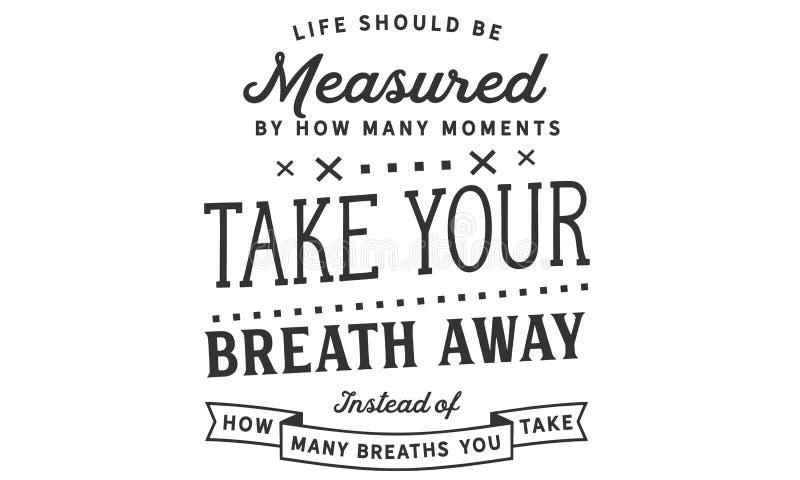 应该由多少测量生活片刻拿走您的呼吸 向量例证