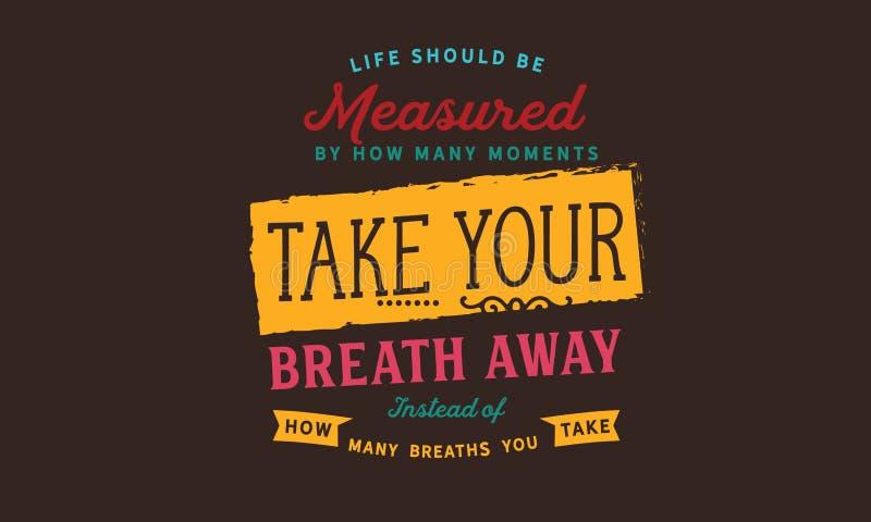 应该由多少测量生活片刻拿走您的呼吸 库存例证