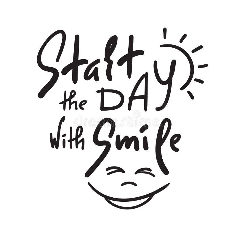 开始与微笑-启发和诱导行情的天 手拉的美好的字法 激动人心的海报的, T恤杉印刷品 库存例证