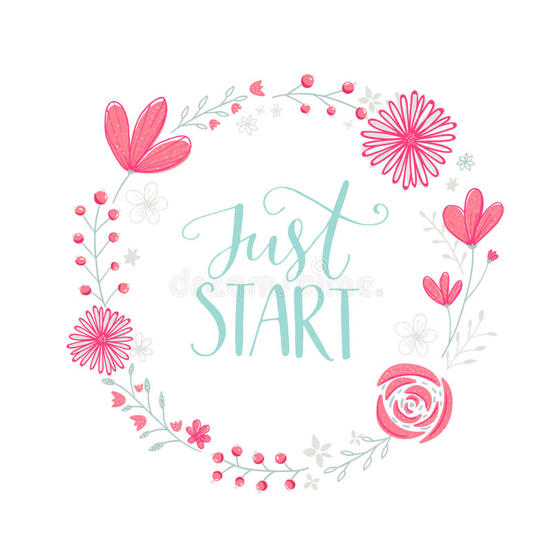 开始 刺激词组手写在与粉红彩笔的花卉花圈框架开花莓果和叶子 向量 向量例证