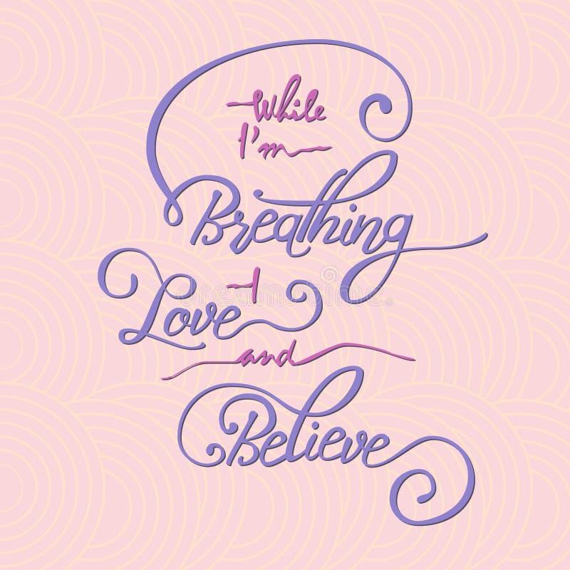 当呼吸的I m -爱并且相信时 向量例证