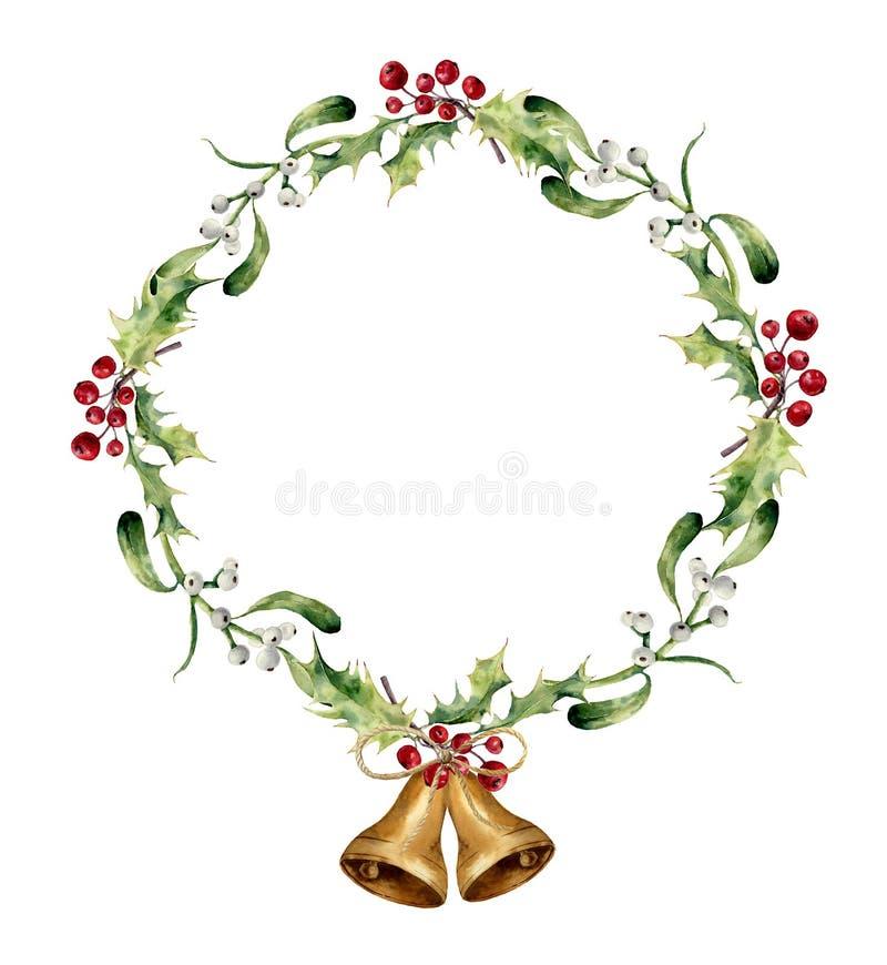 水彩与响铃、霍莉和槲寄生的圣诞节花圈 手画在白色隔绝的圣诞节花卉边界 库存例证