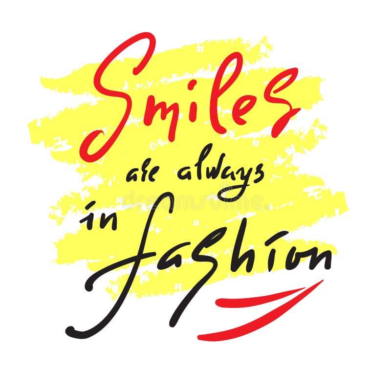 微笑总是以时尚-启发和诱导行情 手拉的美好的字法 激动人心的海报的,实验装置印刷品 向量例证